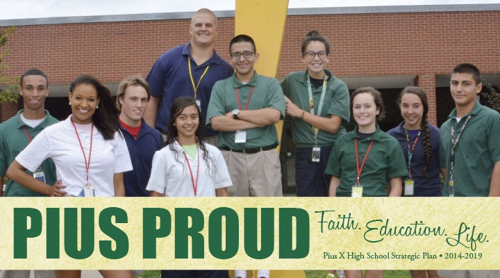 Strategic Plan for Pius X Catholic High School