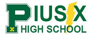 Pius X High School