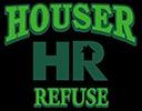Houser Refuse